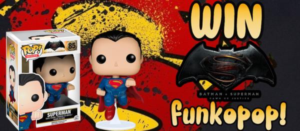 Win Superman Funko Pop!